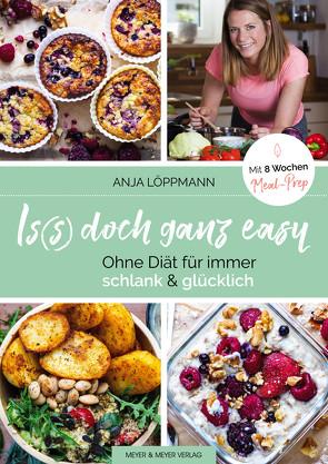 Is(s) doch ganz easy von Löppmann,  Anja