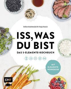 Iss, was du bist – Das 5-Elemente-Kochbuch von Bunse,  Tanja, Krähwinkel,  Esther