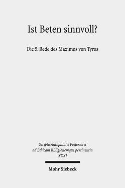 Ist Beten sinnvoll? von Borg,  Barbara E., Ferrari,  Franco, Fürst,  Alfons, Hirsch-Luipold,  Rainer, Trapp,  Michael, Vitiello,  Vincenzo