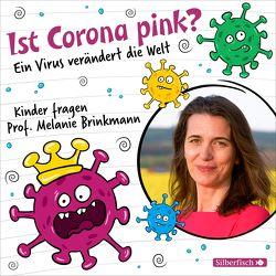 Ist Corona pink? von Brinkmann,  Melanie, Kaufmann,  Pia, Ottinger,  Maarten