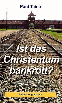 Ist das Christentum bankrott? von Taine,  Paul