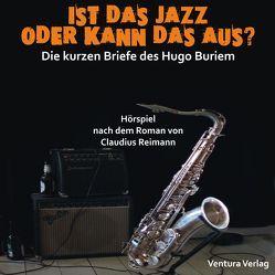 Ist das Jazz oder kann das aus? von Reimann,  Claudius