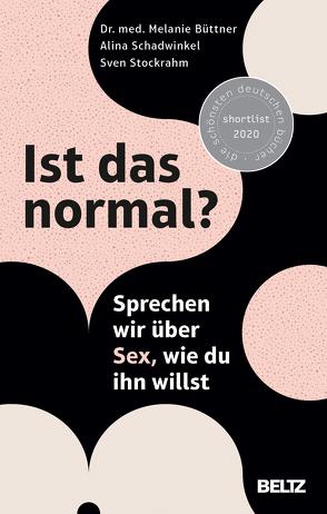 Ist das normal? von Büttner,  Melanie, Schadwinkel,  Alina, Stockrahm,  Sven