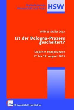 Ist der Bologna-Prozess gescheitert? von Mueller,  Wilfried