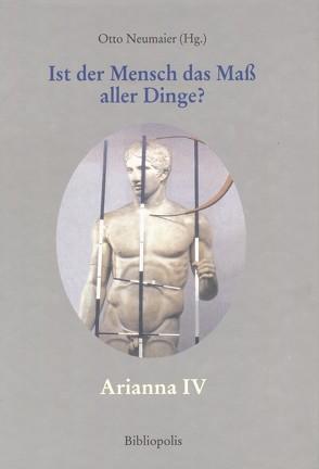 """""""Ist der Mensch das Maß aller Dinge?"""" von Neumaier Otto"""