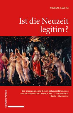 Ist die Neuzeit legitim? von Kablitz,  Andreas