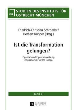 Ist die Transformation gelungen? von Küpper,  Herbert, Schroeder,  Friedrich-Christian