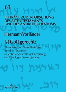 Ist Gott gerecht? von Vorländer,  Hermann
