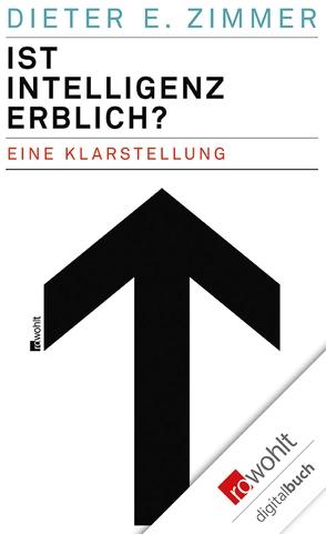 Ist Intelligenz erblich? von Zimmer,  Dieter E.