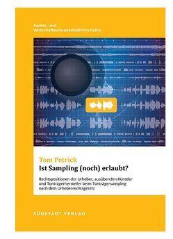 Ist Sampling (noch) erlaubt? von Petrick,  Tom