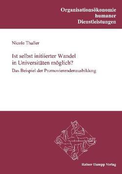 Ist selbst initiierter Wandel in Universitäten möglich? von Thaller,  Nicole