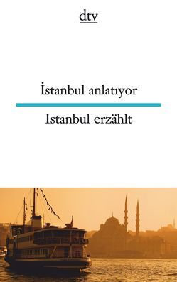 İstanbul anlatıyor Istanbul erzählt von Riemann,  Wolfgang