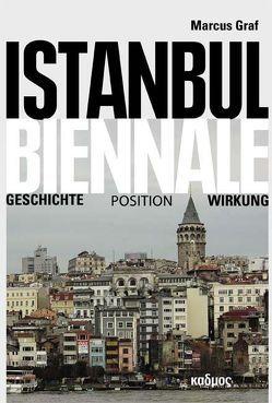 Istanbul Biennale von Graf,  Marcus
