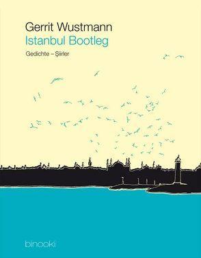 Istanbul Bootleg von Wustmann,  Gerrit