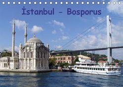 Istanbul – Bosporus (Tischkalender 2019 DIN A5 quer) von & Dilek Liepke,  Claus