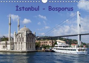Istanbul – Bosporus (Wandkalender 2018 DIN A4 quer) von & Dilek Liepke,  Claus