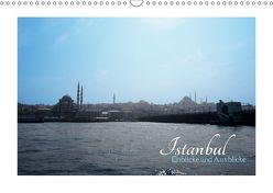 ISTANBUL – Einblicke und Ausblicke (Wandkalender 2019 DIN A3 quer) von Informationsdesign,  SB