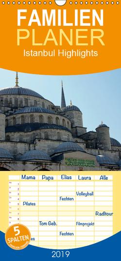 Istanbul Highlights – Familienplaner hoch (Wandkalender 2019 , 21 cm x 45 cm, hoch) von Schneid,  Thomas