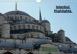 Istanbul Highlights (Wandkalender 2020 DIN A4 quer) von Schneid,  Thomas