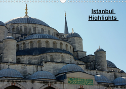 Istanbul Highlights (Wandkalender 2021 DIN A3 quer) von Schneid,  Thomas