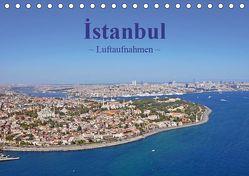 Istanbul – Luftaufnahmen (Tischkalender 2019 DIN A5 quer) von & Dilek Liepke,  Claus