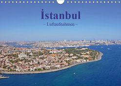 Istanbul – Luftaufnahmen (Wandkalender 2019 DIN A4 quer) von & Dilek Liepke,  Claus