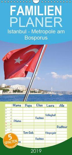 Istanbul – Metropole am Bosporus – Familienplaner hoch (Wandkalender 2019 , 21 cm x 45 cm, hoch) von Thauwald,  Pia