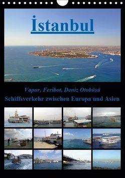 Istanbul: Schiffsverkehr zwischen Europa und Asien (Wandkalender 2019 DIN A4 hoch) von Liepke,  Claus, Liepke,  Dilek