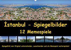 Istanbul Spiegelbilder (Wandkalender 2019 DIN A2 quer) von Liepke,  Claus, Liepke,  Dilek