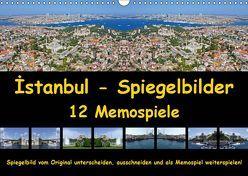 Istanbul Spiegelbilder (Wandkalender 2019 DIN A3 quer) von Liepke,  Claus, Liepke,  Dilek