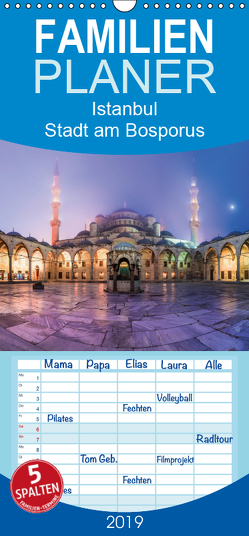 Istanbul – Stadt am Bosporus – Familienplaner hoch (Wandkalender 2019 , 21 cm x 45 cm, hoch) von Claude Castor I 030mm-photography,  Jean
