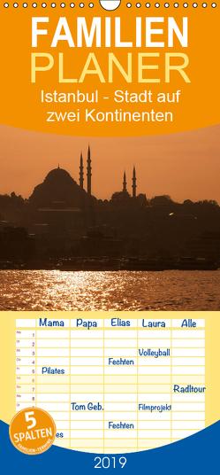 Istanbul – Stadt auf zwei Kontinenten – Familienplaner hoch (Wandkalender 2019 , 21 cm x 45 cm, hoch) von Härlein,  Peter