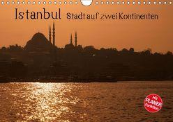 Istanbul – Stadt auf zwei Kontinenten (Wandkalender 2019 DIN A4 quer) von Härlein,  Peter