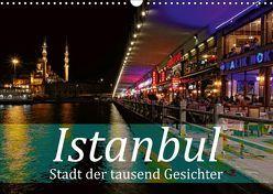 Istanbul – Stadt der tausend Gesichter (Wandkalender 2019 DIN A3 quer) von Brunner-Klaus,  Liselotte