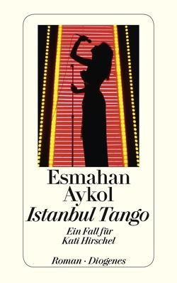 Istanbul Tango von Aykol,  Esmahan, Bauer,  Antje