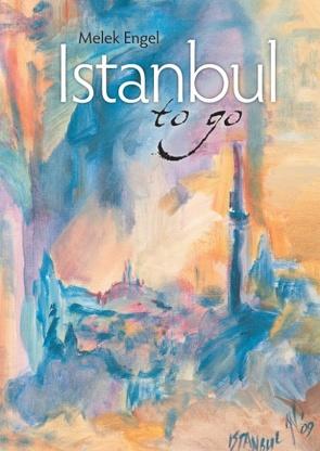 Istanbul to go von Engel,  Melek