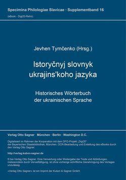 Istoryčnyj slovnyk ukrajins'koho jazyka von Tymcenko,  Jevhen