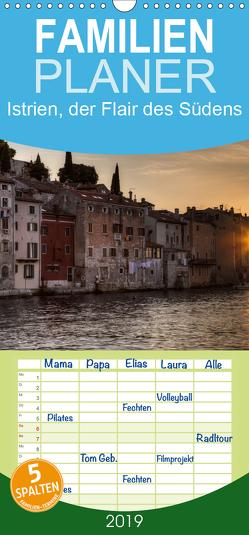 Istrien, der Flair des Südens – Familienplaner hoch (Wandkalender 2019 , 21 cm x 45 cm, hoch) von Koch,  Silke