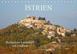 ISTRIEN (Tischkalender 2019 DIN A5 quer) von Rauchenwald,  Martin
