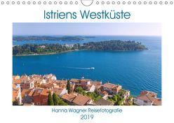 Istriens Westküste (Wandkalender 2019 DIN A4 quer) von Wagner,  Hanna