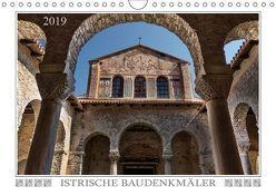 Istrische Baudenkmäler (Wandkalender 2019 DIN A4 quer) von Braun,  Werner