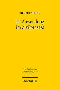 IT-Anwendung im Zivilprozess von Heil,  Benedict