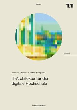 IT-Architektur für die digitale Hochschule von Pongratz,  Hans