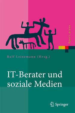 IT-Berater und soziale Medien von Leinemann,  Ralf