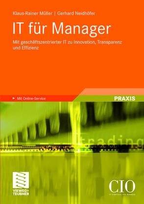 IT für Manager von Müller,  Klaus-Rainer, Neidhöfer,  Gerhard