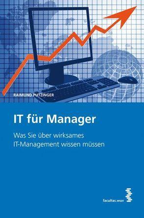 IT für Manager von Putzinger,  Raimund