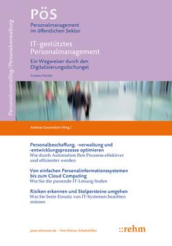 IT-gestütztes Personalmanagement von Fischer,  Torsten, Gourmelon,  Andreas