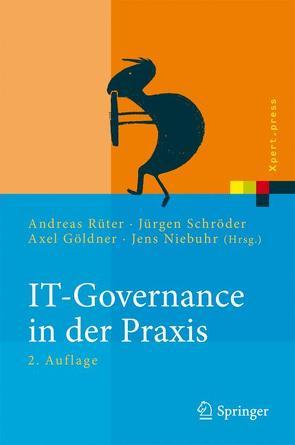 IT-Governance in der Praxis von Göldner,  Axel, Niebuhr,  Jens, Rüter,  Andreas, Schröder,  Jürgen