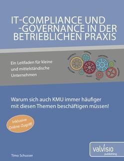 IT-Governance, -Risk und -Compliance in KMU von Schusser,  Timo