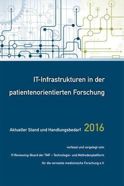 IT-Infrastrukturen in der patientenorientierten Forschung